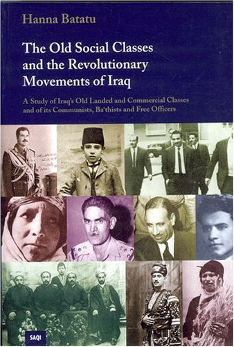 9780863565205: The Old Social Classes & The Revolutionary Movement In Iraq