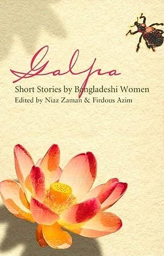 9780863565670: Galpa: Short Stories by Bengali Women