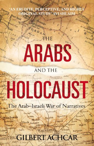 Arabs and the Holocaust (0863566391) by Achcar, Gilbert