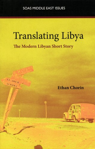 9780863566479: Translating Libya: The Modern Libyan Short Story (SOAS Middle East Issues)
