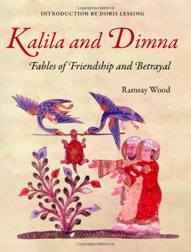 9780863566615: KALILA AND DIMNA, Vol. 1: - Fables of Friendship and Betrayal from the Panchatantra, Jatakas, Bidpai, Kalila and Dimnah and Lights of Canopus