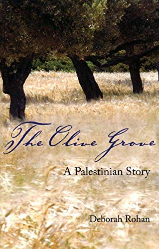 9780863566677: The Olive Grove: A Palestinian Story