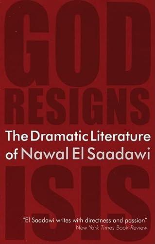 9780863566837: The Dramatic Literature of Nawal El Saadawi