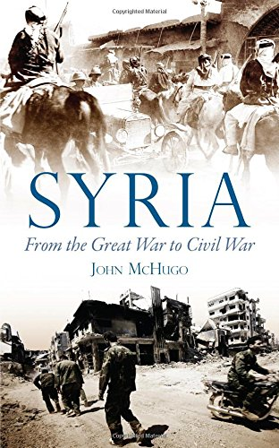 9780863567537: Syria: From the Great War to Civil War