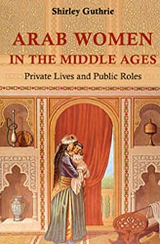 9780863567735: Arab Women in the Middle Ages