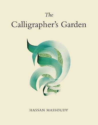 9780863568565: The Calligrapher's Garden