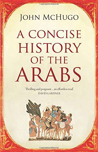 9780863568893: Concise History of the Arabs