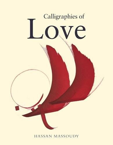9780863569050: Calligraphies of Love