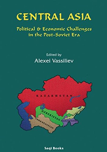 Central Asia :; political and economic challenges in the post-Soviet era