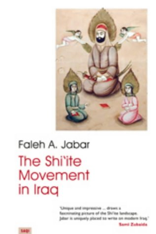 9780863569883: The Shi'ite Movement in Iraq