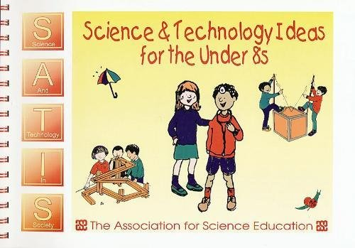 9780863572685: Science and Technology Ideas for the under 8s