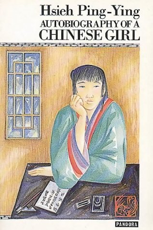 9780863580529: Autobiography of a Chinese Girl