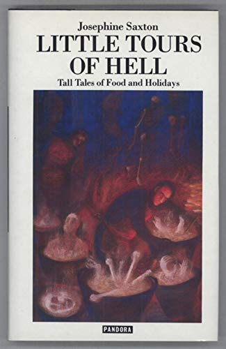 9780863580949: Little Tours of Hell: Tall Tales of Food and Holidays