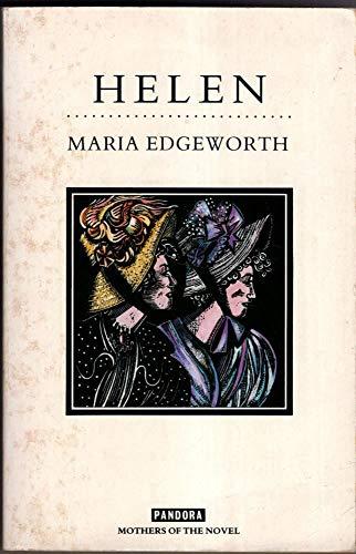 Helen (Mothers of the novel): Maria Edgeworth