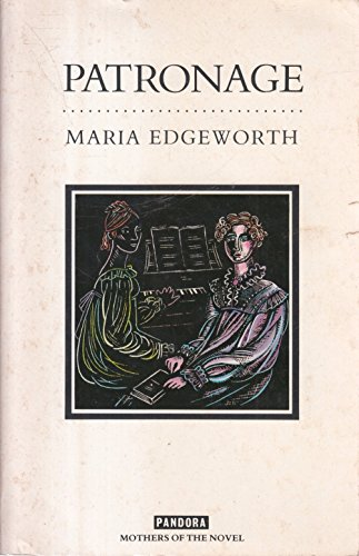 Patronage (Mothers of the Novel): Edgeworth, Maria