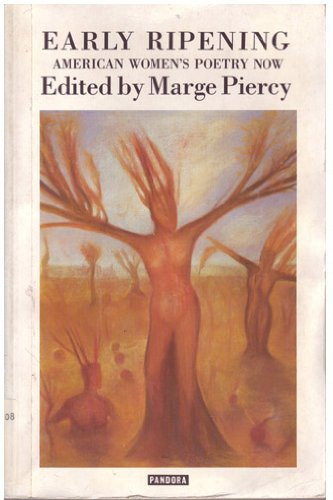 9780863581410: Early Ripening: American Women's Poetry Now