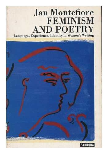 9780863581632: Feminism and poetry: Language, experience, identity in women's writing