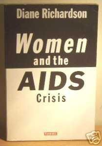 9780863581892: Women And the AIDS Crisis