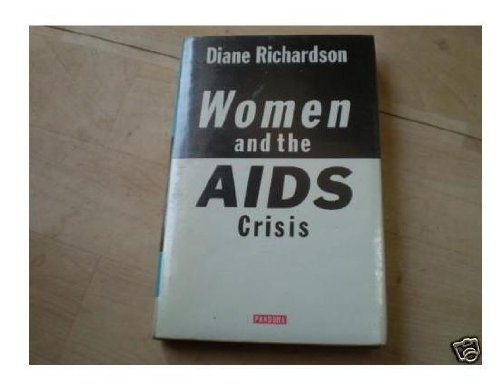 9780863582097: Women and the AIDS Crisis