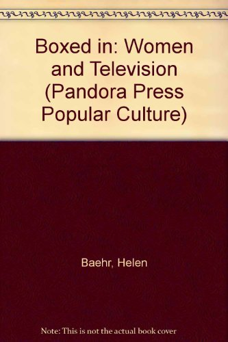 9780863582165: Boxed in: Women and Television (Pandora Press Popular Culture)