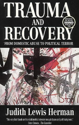 9780863584046: Trauma and Recovery: From Domestic Abuse to Political Terror