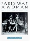 9780863584053: Paris Was a Woman: Portraits from the Left Bank