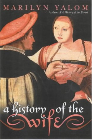 9780863584268: A History of the Wife