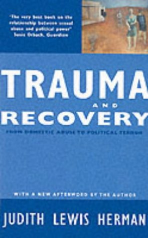 9780863584305: Trauma and Recovery: From Domestic Abuse to Political Terror