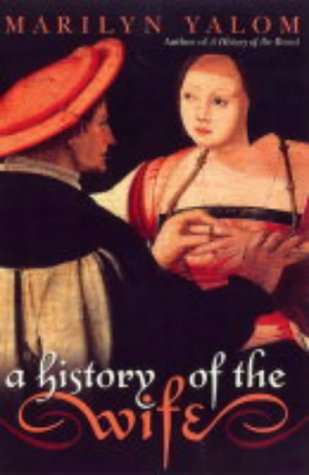 9780863584374: A History of the Wife