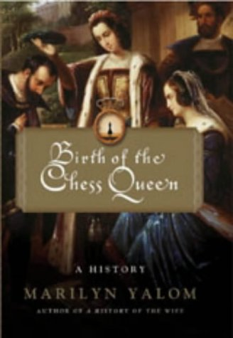 9780863584442: Birth Of The Chess Queen: A History