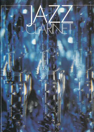 9780863592201: Jazz Clarinet: Jazz Standards with Chord Symbols for Guitar and Keyboard Accompaniments v. 1