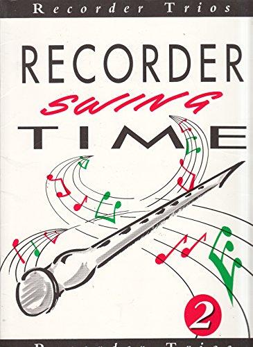 Recorder Swing Time 2: (Recorder Trios)