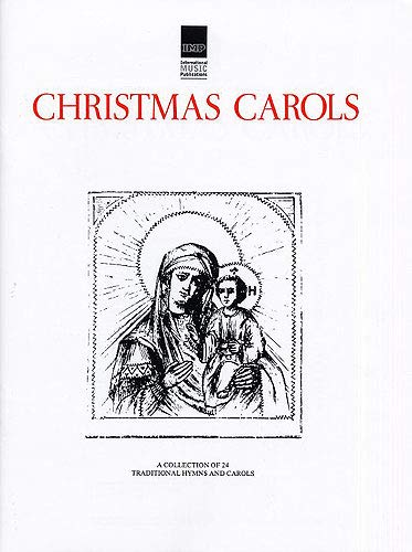 9780863593536: International Music Publications Christmas Carols: A Collection of Twenty-four Traditional Hymns and Carols