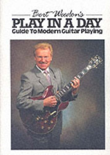 9780863594625: Play in a Day: Guide to Modern Guitar Playing - 30th Anniversary Edition 1957-87