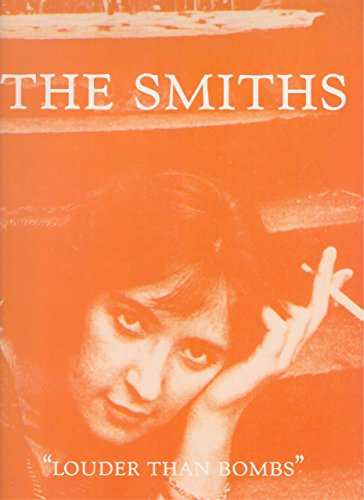 9780863594885: The Smiths -- Louder Than Bombs