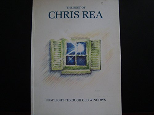 9780863596186: The Best Of Chris Rea: New Light Through Old Windows