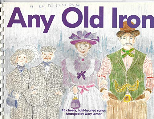 9780863596926: Any Old Iron: 15 cheery, light-hearted songs (Prelude : music books for primary school children, their teachers and parents)