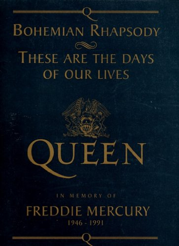 9780863598296: Bohemian Rhapsody (Piano Vocal Guitar) ;: These Are The Days Of Our Lives (Rock Score): A Limited Edition In Memory Of Freddie Mercury