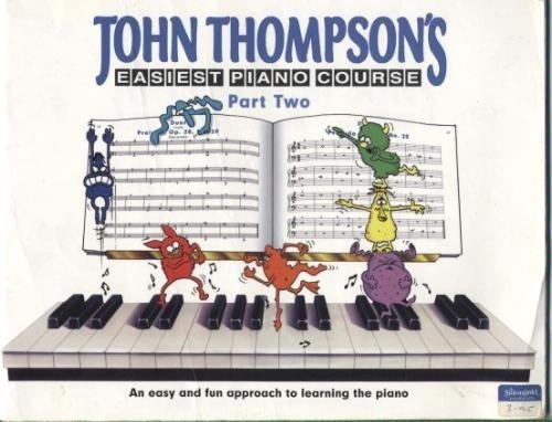 9780863598616: John Thompson's Easiest Piano Course Part 2 (Pt. 2)
