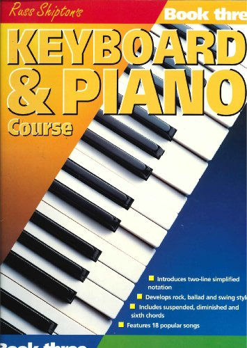 Keyboard and Piano Course: Bk. 3 (0863599230) by Shipton, Russ