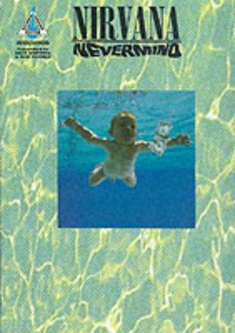 "Nirvana | ""Nevermind"" | Authentic Transcriptions with: Cobain, Kurt; Nirvana;"