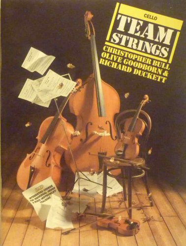 9780863599880: Cello: Integrated Course for Individual, Group and Mixed Instrument Teaching (Team Strings)