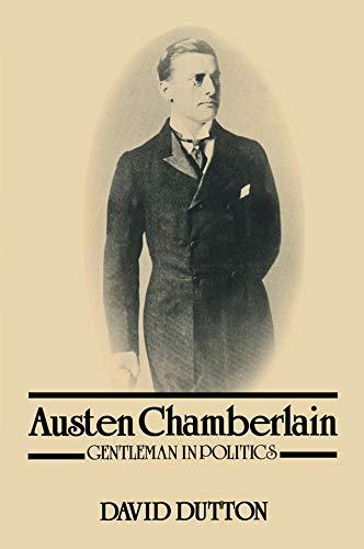 9780863600180: Austen Chamberlain: Gentleman in Politics
