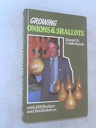 9780863600272: Growing Onions and Shallots