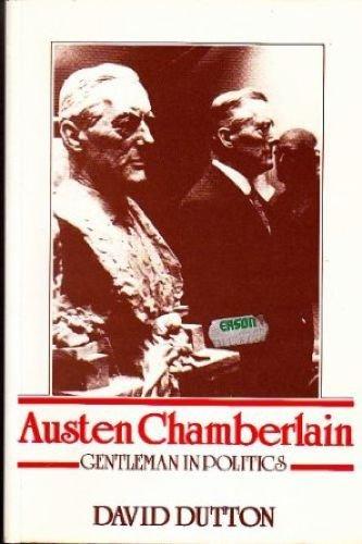 9780863600302: Austen Chamberlain: Gentleman in Politics