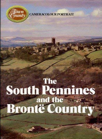 9780863640186: South Pennines and Bronte Country (Cameracolour Portrait)
