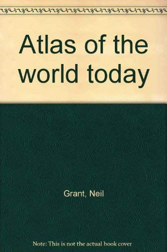 Daily Telegraph Atlas Of The World Today - A Comparative Survey Of The Geographical, Climatic, ...