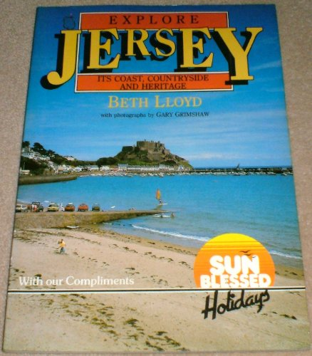 Explore Jersey : It's Coast, Countryside and Heritage