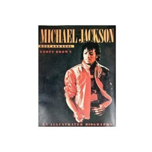 Michael Jackson: Body and Soul: Brown, Geoff
