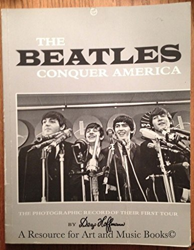 "9780863690549: ""Beatles"" Conquer America: The Photographic Record of Their First American Tour"